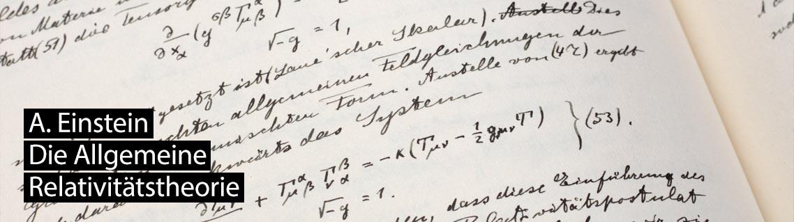Die Allgemeine Relativitätstheorie, Das Manuskript von Albert Einstein
